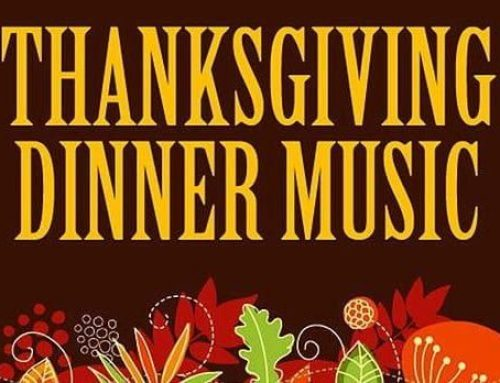 More Suggestions For A Thanksgiving Dinner Playlist